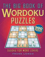 The Big Book of Wordoku Puzzles: Sudoku for Word Lovers:Book by Author-Frank Longo