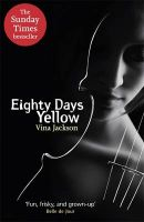 Eighty Days Yellow:Book by Author-Vina Jackson