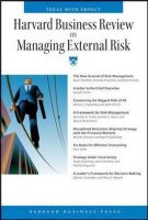 Harvard Business Review on Managing External Risk: Book by Harvard Business School Press