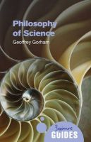 The Philosophy of Science: A Beginner's Guide: Book by Geoffrey Gorham
