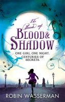 The Book of Blood and Shadow: Book by Robin Wasserman