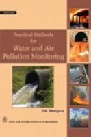 Practical Methods for Water and Air Pollution Monitoring: Book by S.K. Bhargava
