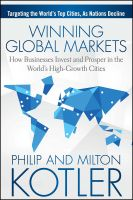Winning Global Markets: How Businesses Invest and Prosper in the World's High- Growth Cities: Book by Philip Kotler, Milton Kotler