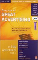 SECRETS OF GREAT ADVERTISING: TOP INDUSTRY LEADERS REVEAL WHAT GOES INTO MAKING GREAT ADVERTISING PB (English) Vision Books Edition: Book by A V Vedpuriswar