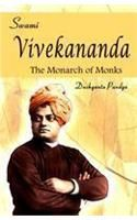 Swami Vivekananda: The Monarch of Monks: Book by Dushyanta Pandya