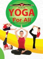 Yoga For All : To Keep Your Mind and Body Healthy (English) (Paperback): Book by Dreamland Publications