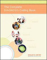 The Complete Diagnosis Coding Book: Book by Shelley C Safian