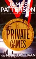 Private Games: Book by James Patterson