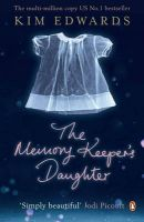 The Memory Keeper's Daughter:Book by Author-Kim Edwards