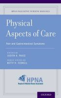 Physical Aspects of Care: Pain, Nausea and Vomiting, Dysphagia, and Bowel Management
