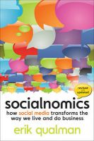 Socialnomics: How Social Media Transforms the Way We Live and Do Business: Book by Erik Qualman