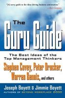 The Guru Guide: The Best Ideas of the Top Management Thinkers: Book by Joseph H. Boyett