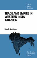 Trade and Empire in Western India: 1784 - 1806: Book by Pamela Nightingale