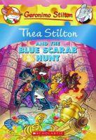 Thea Stilton and the Blue Scarab Hunt: A Geronimo Stilton Adventure: Book by Thea Stilton