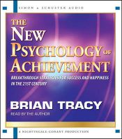 The New Psychology of Achievement: Book by Brian Tracy , Brian Tracy