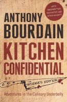 Kitchen Confidential: Insider's Edition: Book by Anthony Bourdain