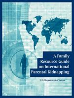 A Family Resource Guide on International Parental Kidnapping: Book by U.S. Department of Justice