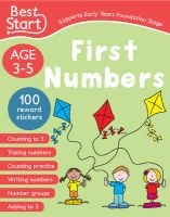 Best Start Pre-School Workbook Ages 3-5: First Numbers (Supports Early Years Foundation Stage)
