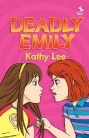 Deadly Emily: Book by Kathy Lee
