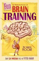 The Mammoth Book of Fun Brain-Training:Book by Author-Gareth Moore