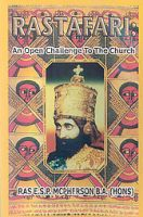 Rastafari: An Open Challenge to the Church: Book by E.S.P. McPherson