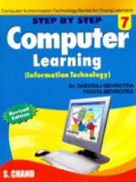 STEP BY STEP COMPUTER LEARNING (Information Technology) - 7: Book by DHEERAJ MEHROTRA, YOGITA MEHROTRA