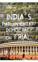 India's Parliamentary Democracy On Trial: Book by Madhav Godbole