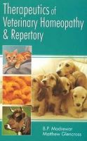 THERAPEUTICS OF VETERINARY HOMEOPATHY & REPERTORY: Book by MADREWAR BP