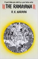 The Ramayana : A Great Indian Epic Retold by a Great Indian Writer (English) 1st Edition (Paperback): Book by R. K. Narayan