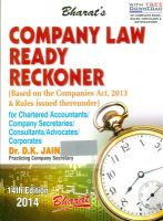 Company Law Ready Reckoner based on the Companies Act 2013 & Rules issued thereunder: Book by Dr. D K Jain