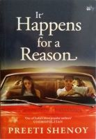 It Happens for a Reason: Book by PREETI SHENOY