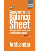 Romancing the Balance Sheet :- For Anyone Who Owns, Runs or Manages A Business: Book by Anil Lamba