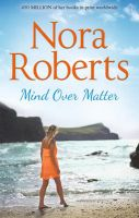Mind Over Matter: Book by Nora Roberts