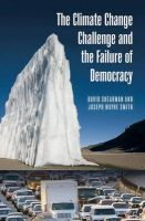 The Climate Change Challenge and the Failure of Democracy: Book by David Shearman