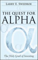 The Quest for Alpha: The Holy Grail of Investing:Book by Author-Larry E. Swedroe