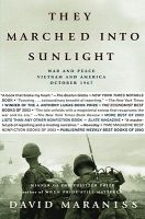 They Marched Into Sunlight: War and Peace Vietnam and America October 1967: Book by David Maraniss