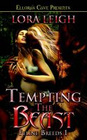 Tempting the Beast: Feline Breeds 1: Book by Lora Leigh