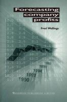 Forecasting Company Profits: Book by Fred Wellings