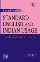 STANDARD ENGLISH AND INDIAN USAGE : VOCABULARY AND GRAMMAR: Book by SETHI J.