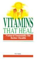Vitamins That Heal: Book by Dr. H.K. Bakhru