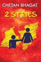2 STATES The Story of My Marriage (MOVIE TIE-IN EDITION): Book by Chetan Bhagat