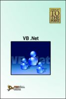 Straight to The Point - VB .Net: Book by Dinesh Maidasani