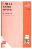 Tropical Animal Feeding: A Manual For Research Workers/Fao: Book by Preston, T. R.