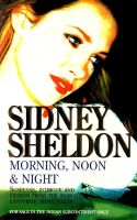 Morning, Noon And Night: Book by Sidney Sheldon