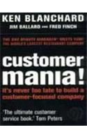 Customer Mania !:Book by Author-Ken Blanchard