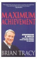Maximum Achievement: Book by Brian Tracy