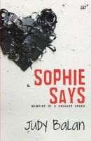 Sophie Says: Book by Judy Balan