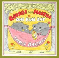 George and Martha One Fine Day: Book by James Marshall