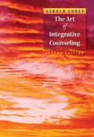 The Art of Integrative Counseling: Book by Gerald Corey