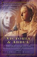 Victoria and Abdul: The True Story of the Queens' Closest Confidant:Book by Author-Shrabani Basu